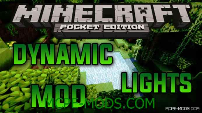 Dynamic Lights Mod 0.15.3/0.15.2/0.15.1/0.15.0/0.14.3/0.14.1/0.14.0/0.13.1