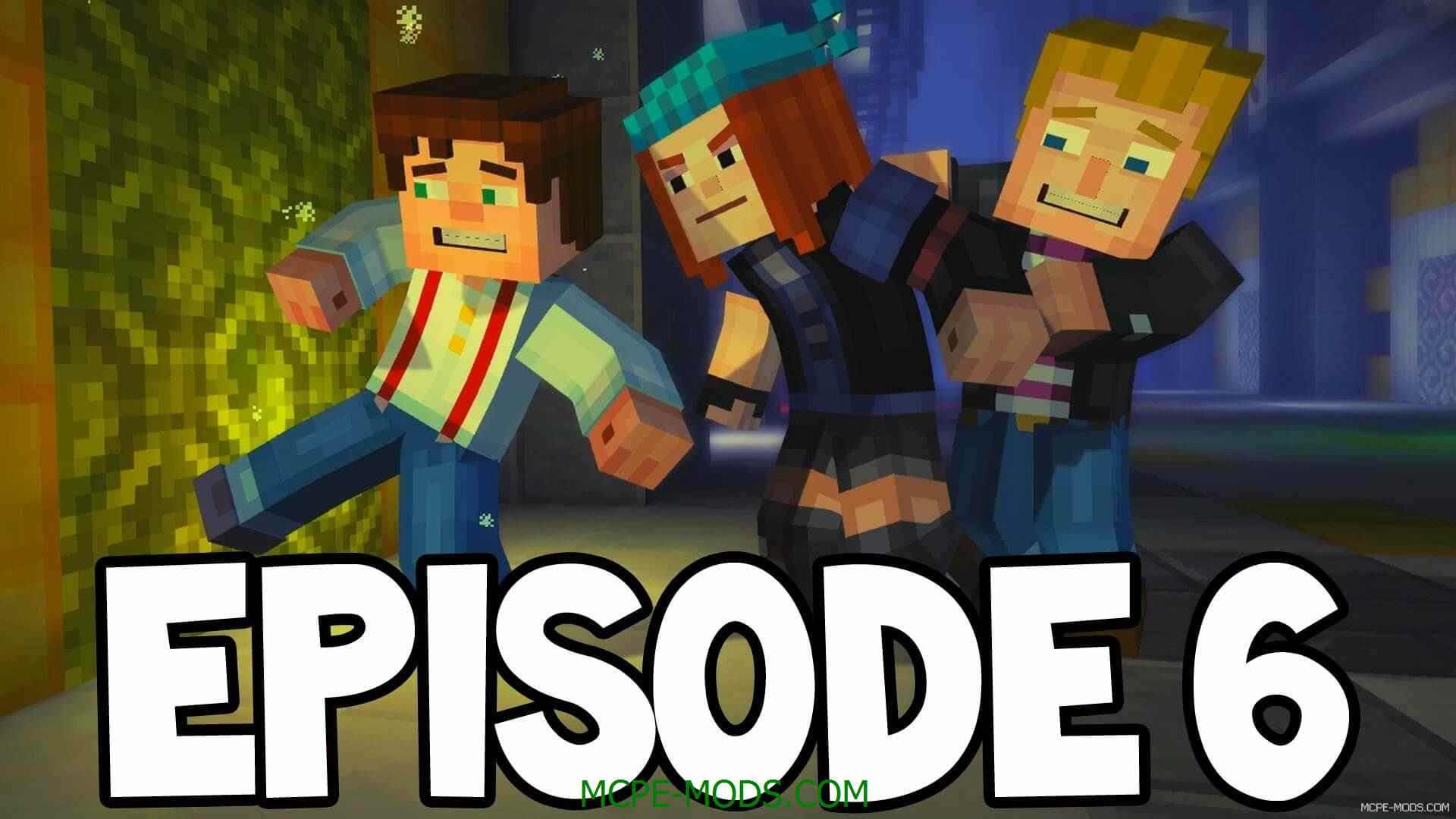 Minecraft story mode episode 6