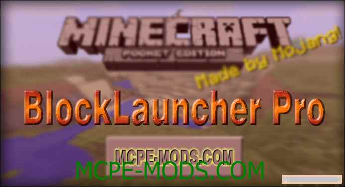 BlockLauncher Pro для Android [MCPE]